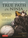 True Path of the Ninja (eBook): The Definitive Translation of the Shoninki